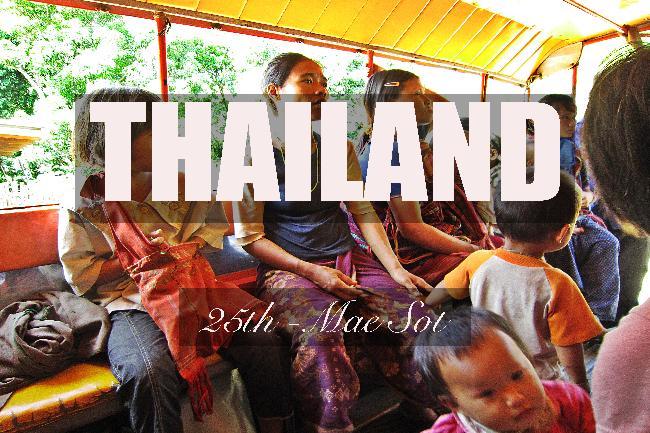 제25화 - 매솟, 미얀마 국경에서 느끼는 긴장감