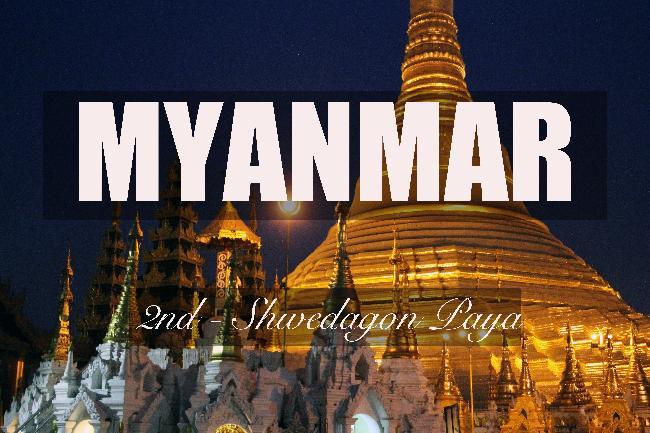 제2화 - 미얀마의 상징, 양곤의 쉐다곤 파야