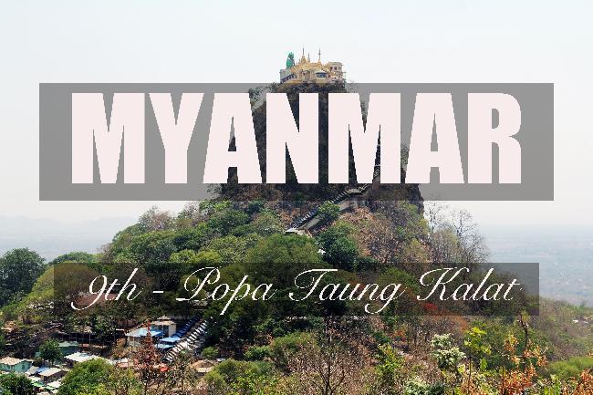 제9화 - 미얀마의 올림푸스, 포파산