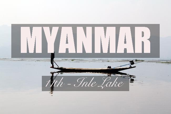 제11화 - 인레 호수, 버마인들의 삶의 터전